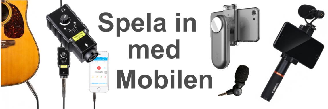 Spela in med mobilen
